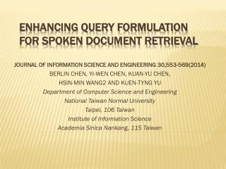 Enhancing Query Formulation for Spoken Document Retrieval