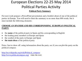 European Elections  22-25  May  2014 Political Parties Activity