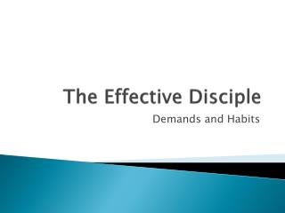 The Effective Disciple