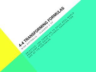 4-4 transforming formulas