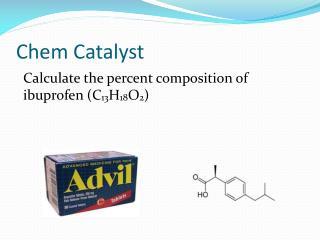 Chem  Catalyst