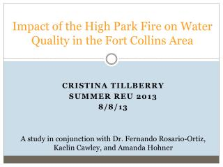 Impact of the High Park Fire on Water Quality in the Fort Collins Area