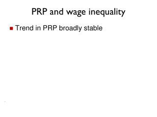 PRP and wage inequality