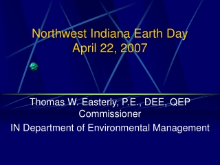 Northwest Indiana Earth Day  April 22, 2007