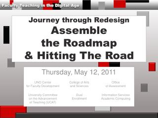 Journey through Redesign Assemble the Roadmap & Hitting The Road