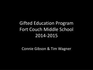 Gifted Education Program Fort Couch Middle School 2014-2015