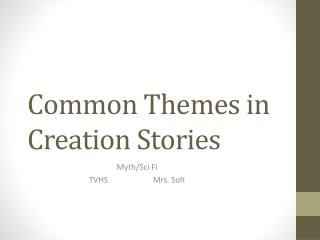 Common Themes in Creation Stories