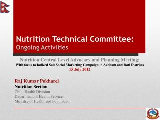 Nutrition Technical Committee:  Ongoing Activities