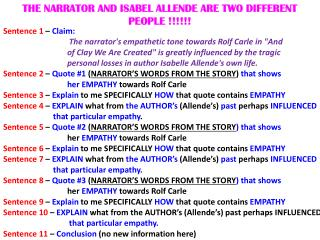 "Sentence 1  –  Claim:    The  narrator's empathetic tone towards Rolf Carle in ""And"