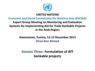 Session Three:  Formulation of  AfT  bankable  projects
