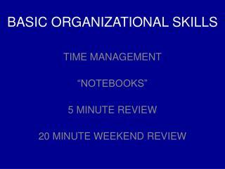 BASIC ORGANIZATIONAL SKILLS