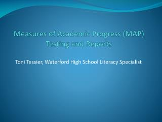 Measures  of Academic Progress (MAP) Testing and Reports