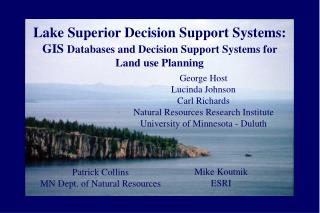 Lake Superior Decision Support Systems: GIS Databases and Decision Support Systems for  Land use Planning