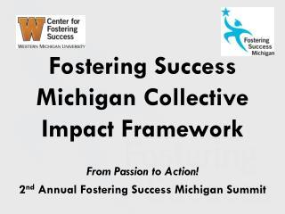 Fostering Success Michigan Collective Impact Framework