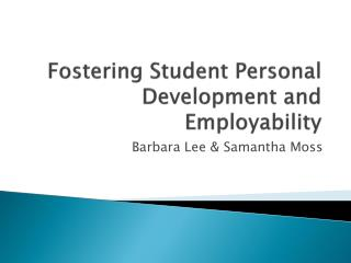 Fostering Student Personal Development and Employability
