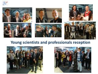Young  scientists  and  professionals reception