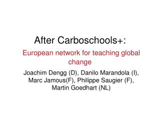 After Carboschools+:  European network for teaching global change