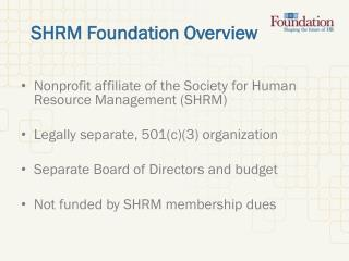 SHRM Foundation Overview