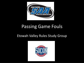 Passing Game Fouls
