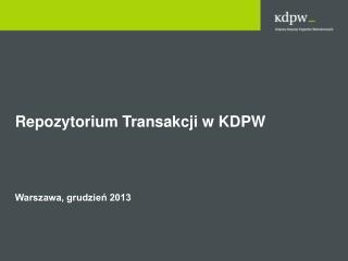 Repozytorium Transakcji w KDPW