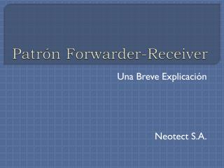 Patrón  Forwarder -Receiver