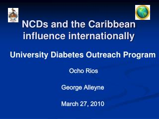 NCDs and the Caribbean influence internationally