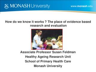 How do we know it works ? The place of evidence based research and evaluation