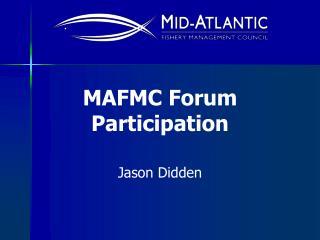 MAFMC Forum Participation