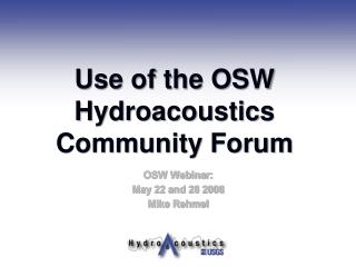 Use of the OSW Hydroacoustics Community Forum