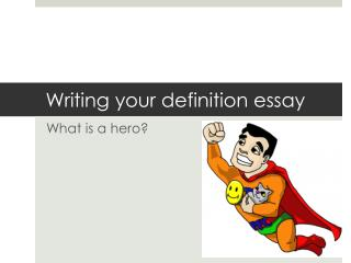 Writing your definition essay