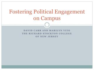 Fostering Political Engagement on Campus