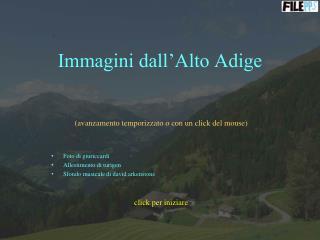 Immagini dall Alto Adige