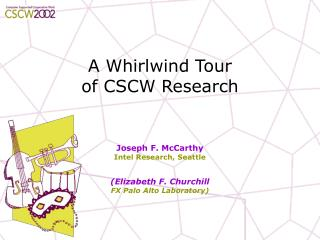 A Whirlwind Tour  of CSCW Research