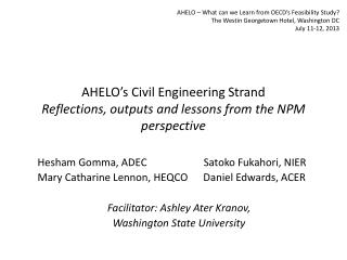 AHELO's Civil Engineering Strand Reflections, outputs and lessons from the NPM perspective