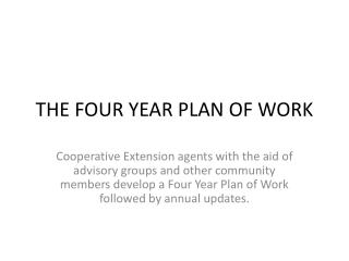THE FOUR YEAR PLAN OF WORK