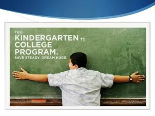 Kindergarten to College Program Goals