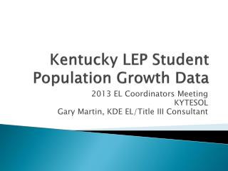 Kentucky LEP Student Population Growth Data