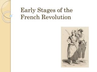 Early Stages of the French Revolution
