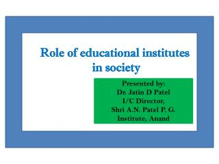 Role of educational institutes  in society