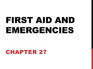 First aid and emergencies