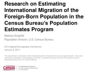Melissa Scopilliti Population  Division, U.S. Census  Bureau 2014 Applied Demography Conference
