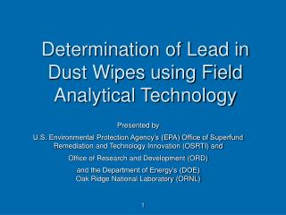 Determination of Lead in Dust Wipes using Field Analytical Technology
