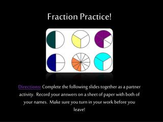 Fraction Practice!
