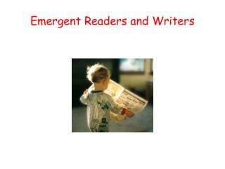 Emergent Readers and Writers