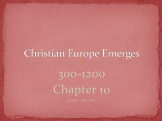 Christian Europe Emerges