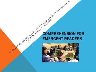 COMPREHENSION FOR EMERGENT READERS