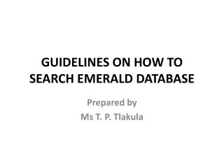 GUIDELINES ON HOW TO SEARCH EMERALD DATABASE