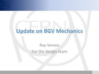 Update on BGV Mechanics