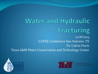 Water and Hydraulic Fracturing