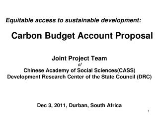 Equitable  a ccess  to  s ustainable d evelopment : Carbon  B udget  A ccount  P roposal